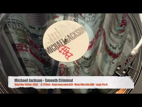 Michael Jackson - Smooth Criminal (Vinyl Rip 192Khz 24Bit AT120eb MOTU Ultra Lite Rega Fono MiniA2D)
