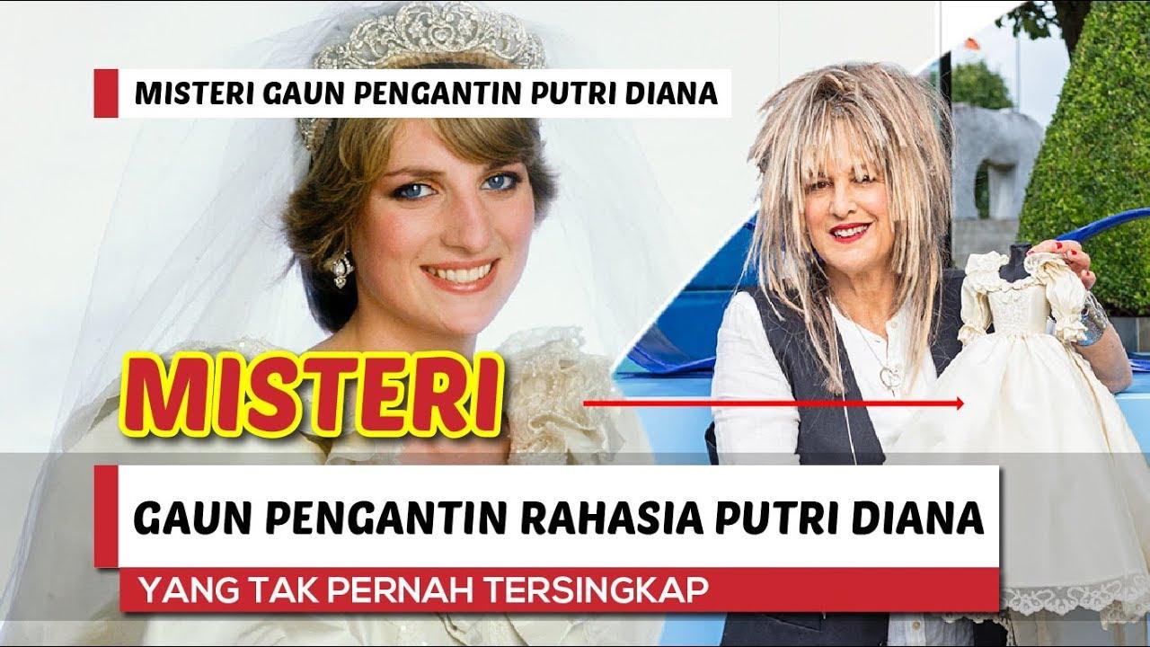 Misteri Gaun Pengantin Rahasia Putri Diana Youtube