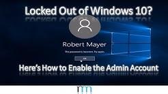 Locked Out of Windows 10? Here's How to Enable the Built-In Administrator Account