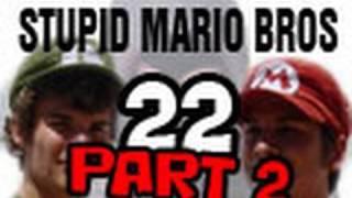 Stupid Mario Brothers - Episode 22 [Part 2]