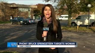 Fake Bruce Springsteen tries to scam Oak Creek Woman