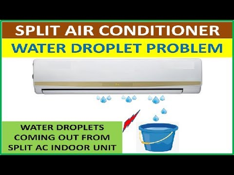 Split AC Water Droplet problem: how to fix water leakage problem in split  ac indoor unit in hindi