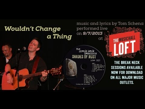 Wouldn't Change a Thing (live)
