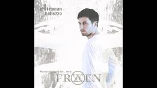 Roman Bellezzo feat. Irene - Frozen (Original Radio Extended Mix)