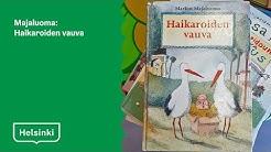 #KallioLIVE Satutunti - Majaluoma: Haikaroiden vauva