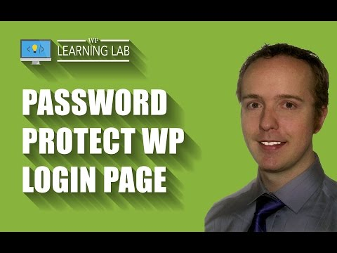 Password Protect Your WordPress Login Page