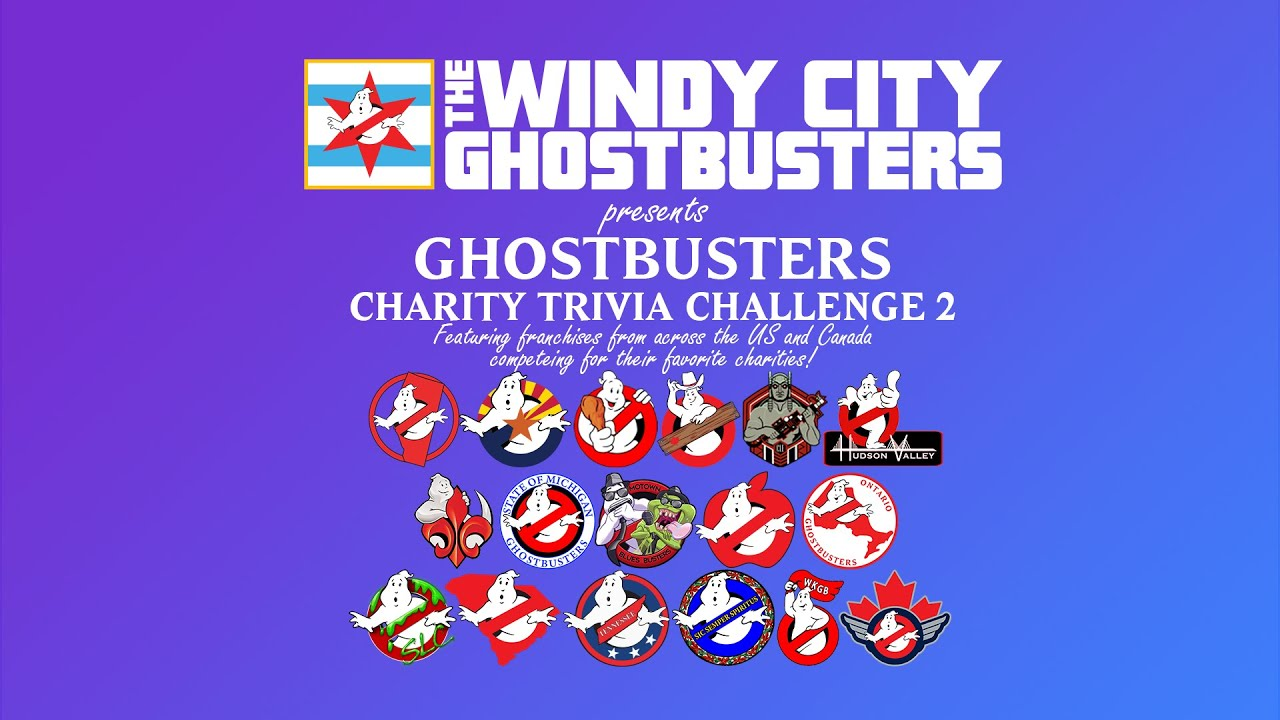 Windy City Ghostbusters Present: Ghostbusters Charity Trivia Challenge 2!