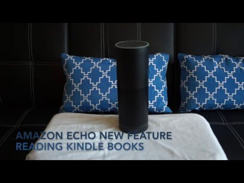 Amazon Echo Software Update: Reading Kindle Books