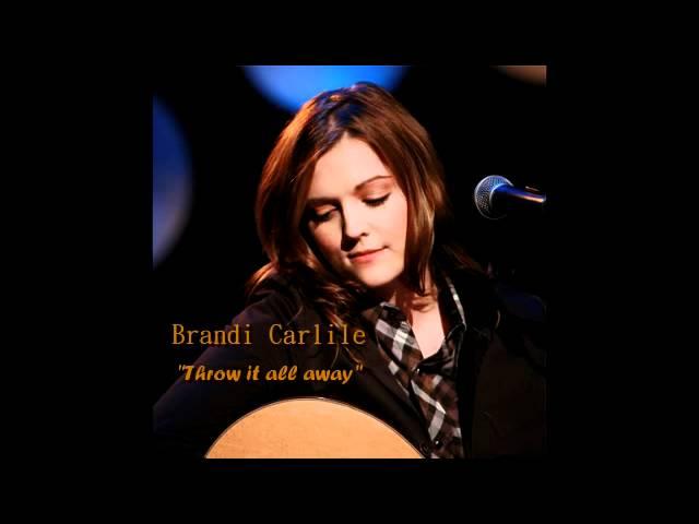 brandi-carlile-throw-it-all-away-lyrics-in-the-description-moichita