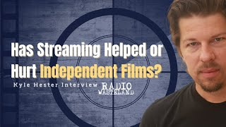Has Streaming Helped or Hurt Independent Films?