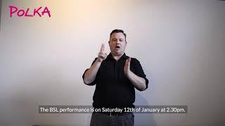 Access Performances at Polka Theatre: Winter 2018-19