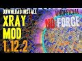 XRAY MOD 1.12.2 minecraft - how to download and install xray 1.12.2 [unofficial] (no forge)