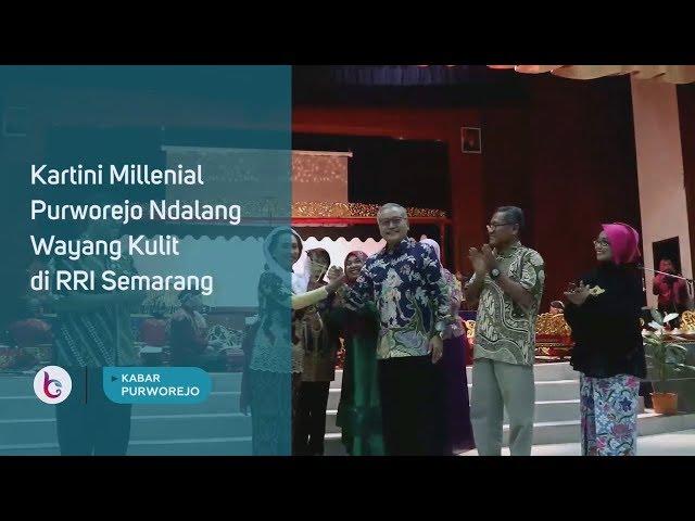 Kartini Millenial Purworejo Ndalang Wayang Kulit di RRI Semarang