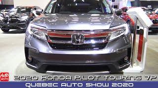 2020 Honda Pilot Touring 7p - Exterior And Interior - Quebec Auto Show 2020