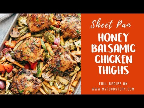 Sheet Pan Honey Balsamic Chicken Thighs with Veggies ( Gluten Free, Low Carb)   My Food Story