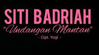 Cover images Siti Badriah - Undangan Mantan (Lyric Video)