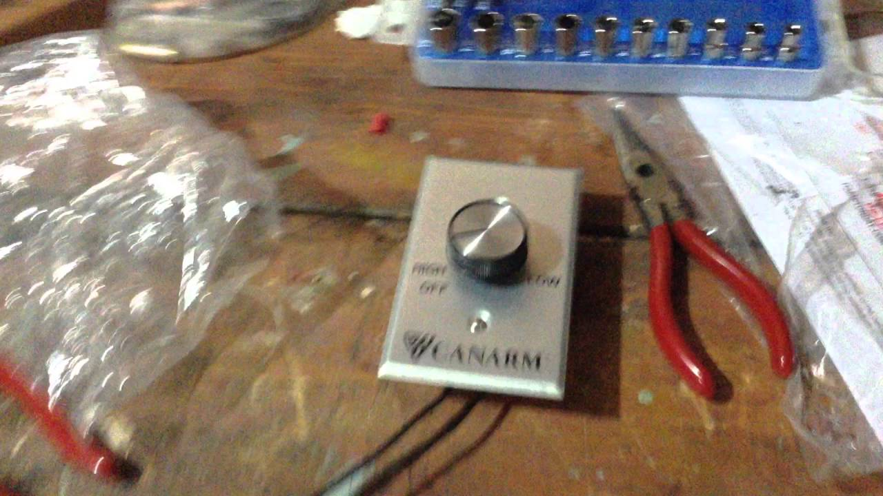 my new canarm variable speed control