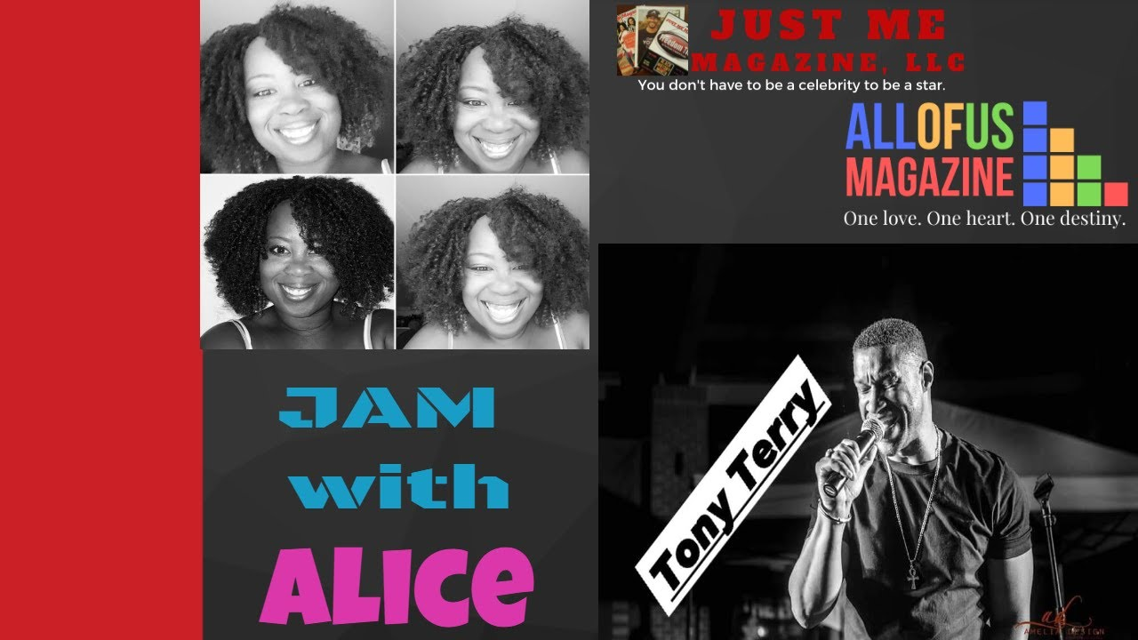 JAM with Alice - Guest Tony Terry