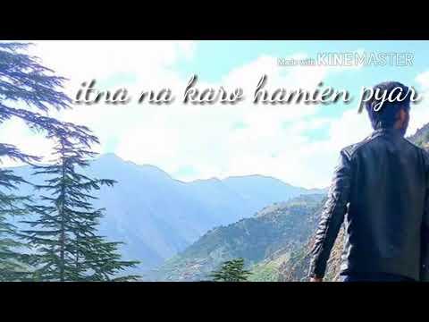 Itna na karo humien pyaar-Amit Negi - cover