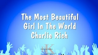 The Most Beautiful Girl In The World - Charlie Rich (Karaoke Version)