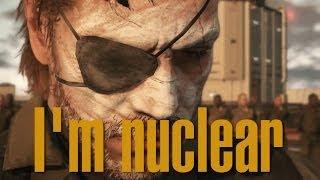 I'm Nuclear | Big Boss | Metal Gear Solid