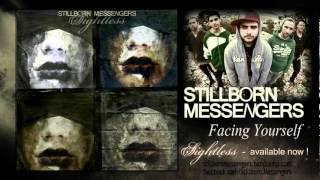 Stillborn Messengers - Facing Yourself
