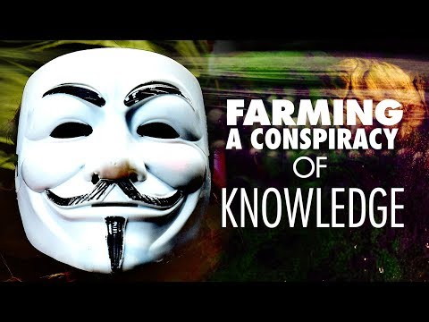 KNOW GMO VLOG: Farming a Conspiracy of Knowledge