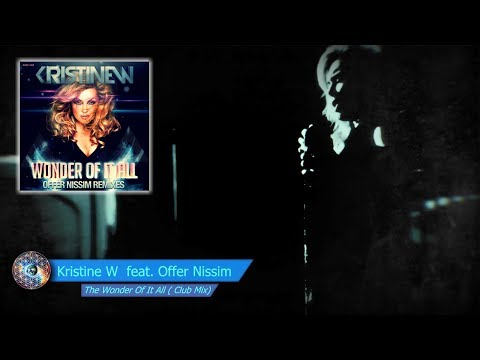 Kristine W - The Wonder Of It All (Offer Nissim Club Mix)