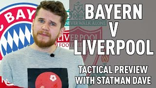 Bayern Munich v Liverpool | Squawka Tactical Preview with Statman Dave