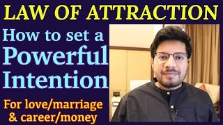 How to Set a Powerful Intention for Career/Money and Love/Marriage/Relationships | Law of Attraction