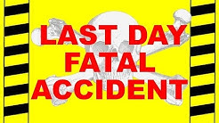 LAST DAY FATAL ACCIDENT - SAFETY TRAINING VIDEO - SIX AVOIDABLE WORKPLACE FATALITIES