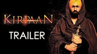 KIRPAAN - The Sword Of Honour | OFFICIAL TRAILER | New Punjabi Movie| Upcoming Movie