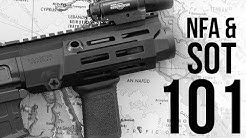 NFA and SOT 101