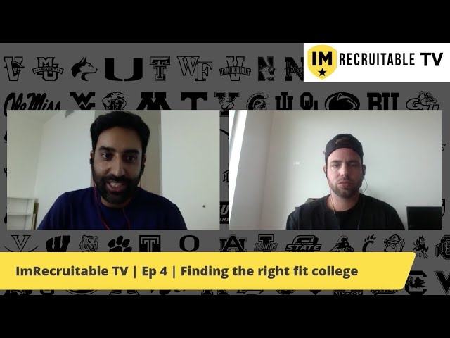 ImRecruitable TV | Episode 4 | Finding the right fit college