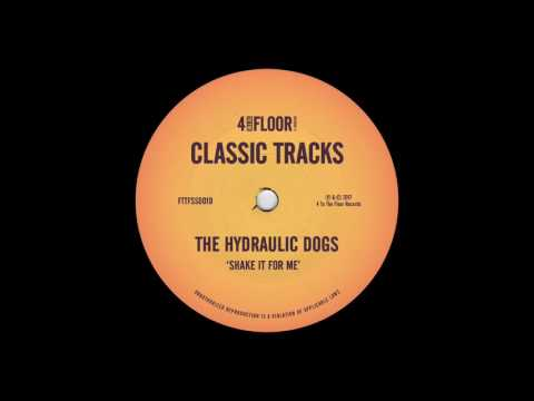 The Hydraulic Dogs - Shake It For Me (Junior Jack Remix)