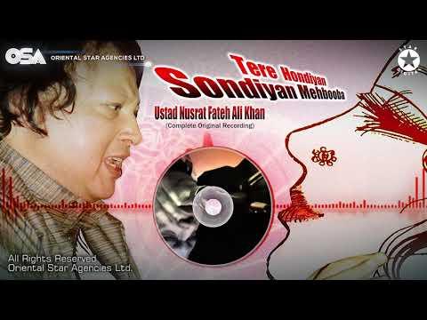Tere Hondiyan Sondiyan Mehbooba | Nusrat Fateh Ali Khan | complete full version | OSA Worldwide