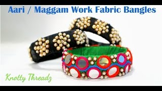 How to make Raw Silk Fabric Bangles at Home  | Tutorial !!
