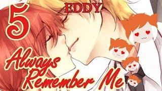 ALWAYS REMEMBER ME: Eddy Secret Ending!!!