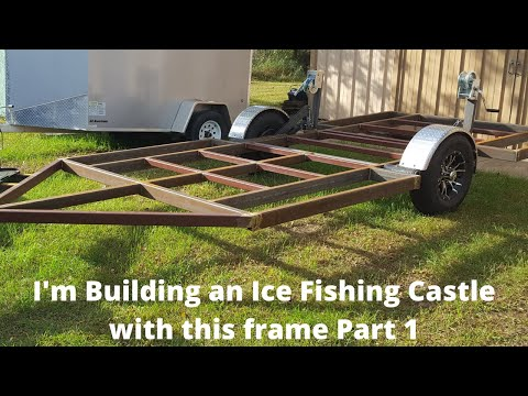 Part 1 Ice Fishing House Build