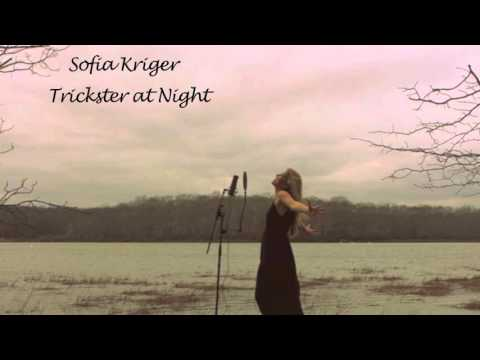 Sofia Kriger - Trickster at Night