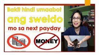 Bakit hindi umaabot ang pera mo sa susunod na payday?