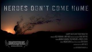 Герои не возвращаются Heroes / Don't Come Home (2016) HD Trailer