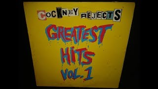 Cockney Rejects - Greatest Hits Vol. 1 (full album)