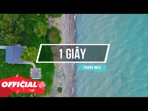1 GIÂY - Phong Max x Hằng Halsey (OFFICIAL LYRIC VIDEO)
