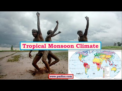 C25-Tropical Monsoon Climate - Geography UPSC IAS - Climatic Regions