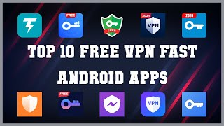 Top 10 Free VPN Fast Android App | Review screenshot 5