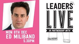 Labour (Ed Miliband) - Leaders Live