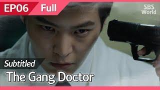 [CC/FULL] The Gang Doctor(Yong-pal) EP06 | 용팔이