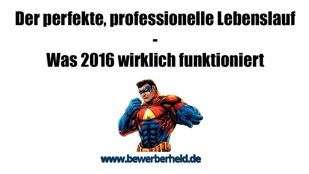 Der perfekte, professionelle Lebenslauf - Was 2016 wirklich ...