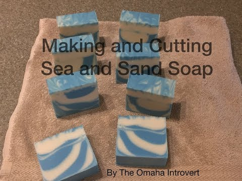 Making and Cutting Sea and Sand Soap
